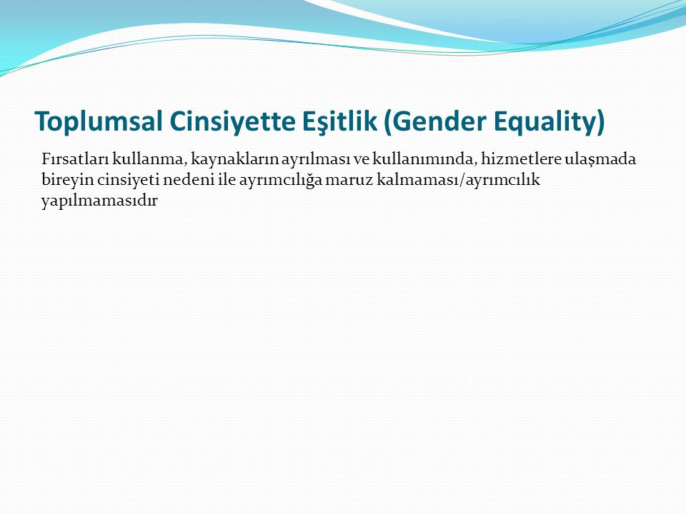 Toplumsal Cinsiyette Eşitlik (Gender Equality)