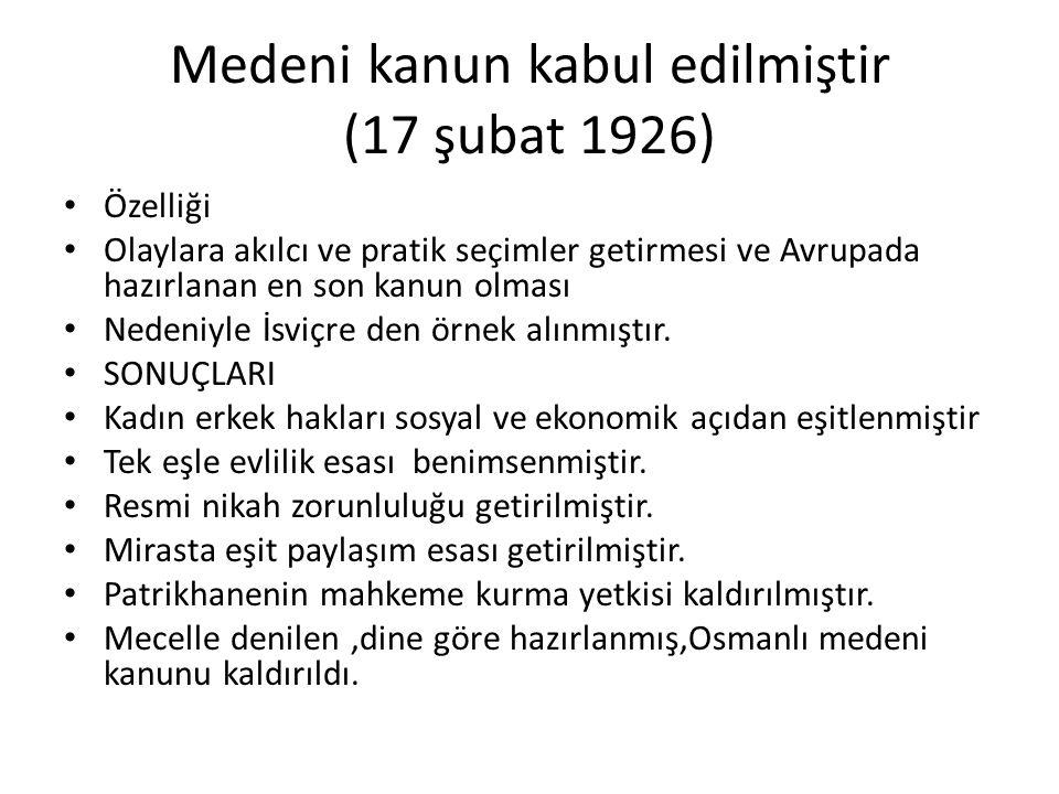 Medeni kanun kabul edilmiştir (17 şubat 1926)