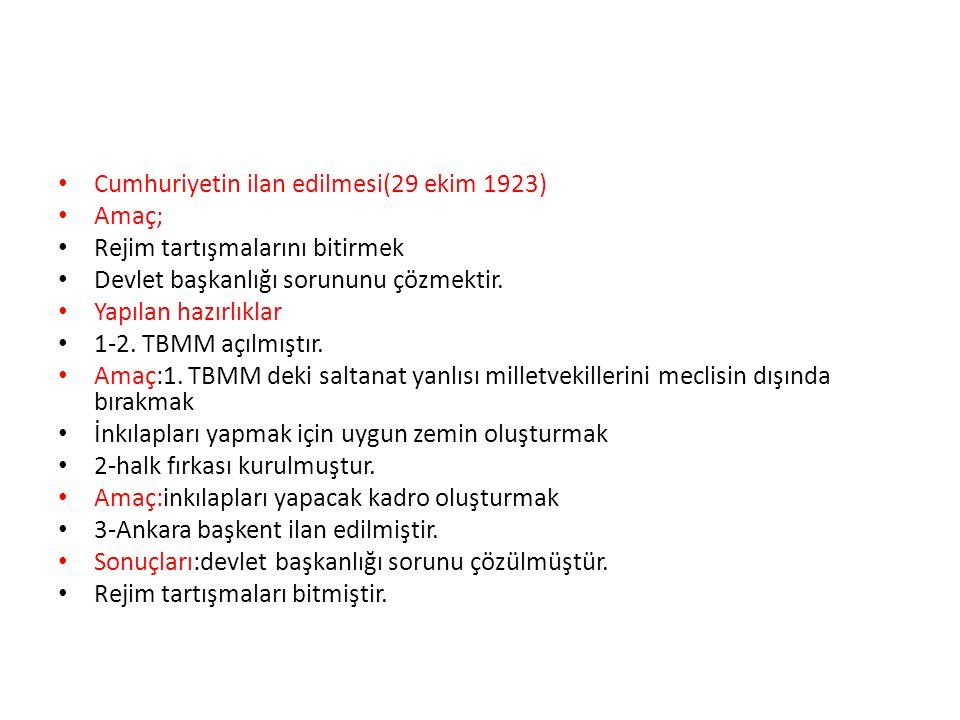 Cumhuriyetin ilan edilmesi(29 ekim 1923)