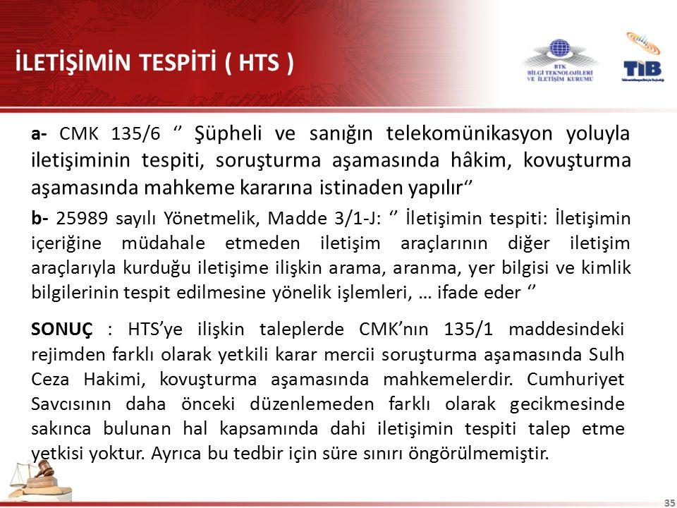 İLETİŞİMİN TESPİTİ ( HTS )