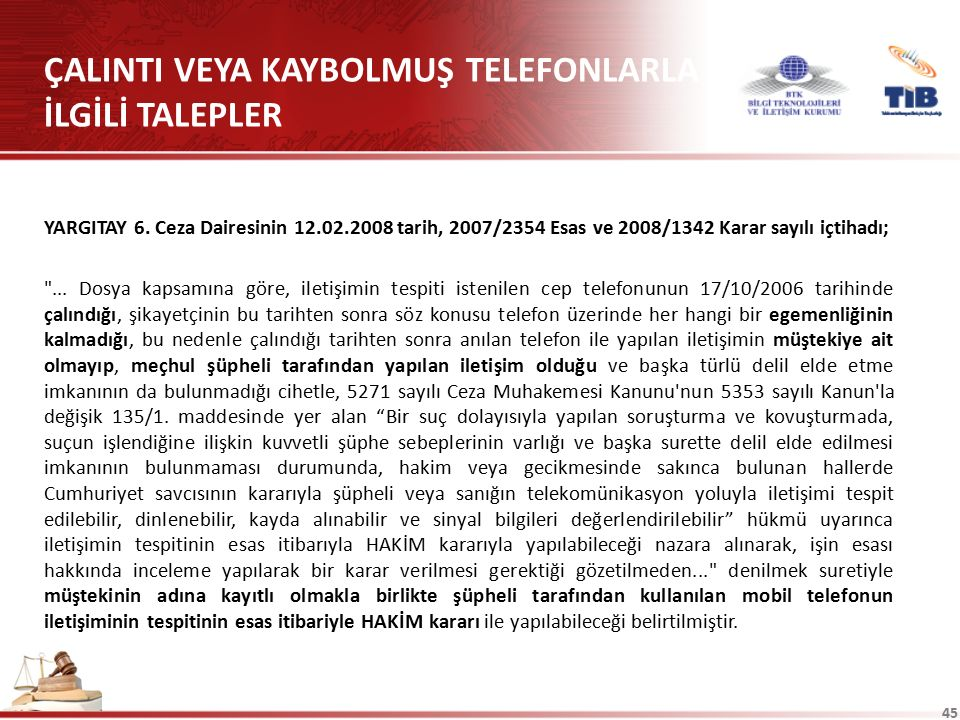 ÇALINTI VEYA KAYBOLMUŞ TELEFONLARLA İLGİLİ TALEPLER
