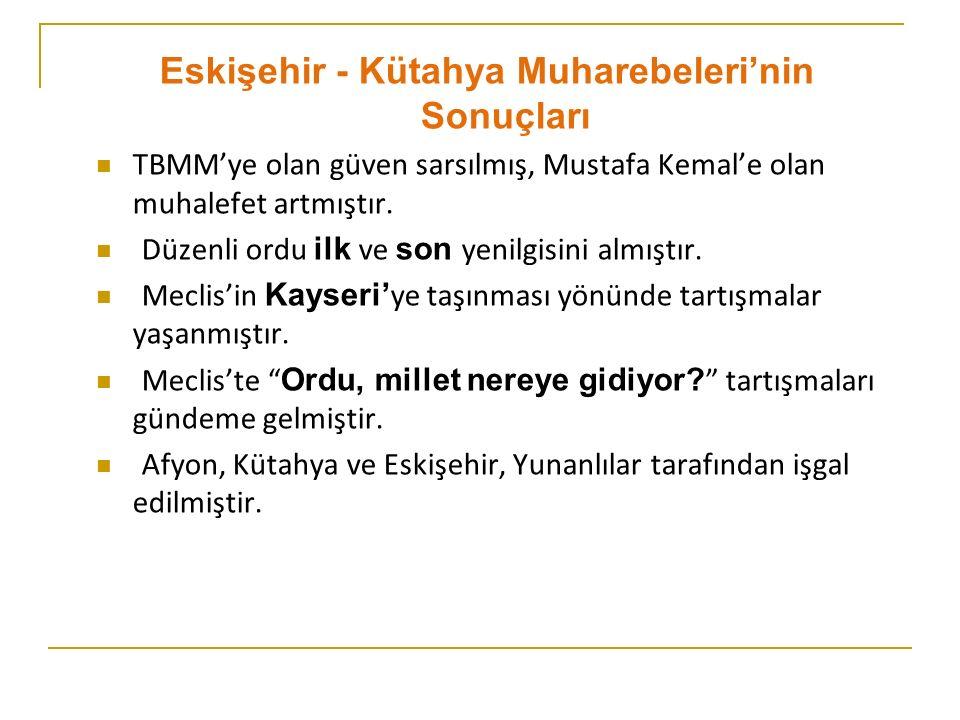 Eskişehir - Kütahya Muharebeleri'nin Sonuçları