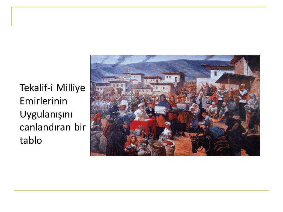 Tekalif-i Milliye Emirlerinin Uygulanışını canlandıran bir tablo