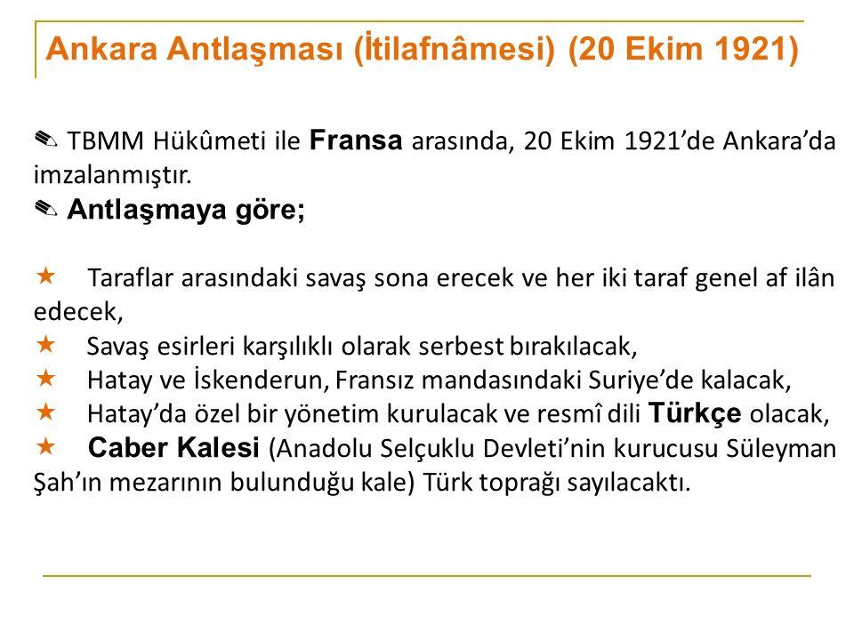 Ankara Antlaşması (İtilafnâmesi) (20 Ekim 1921)