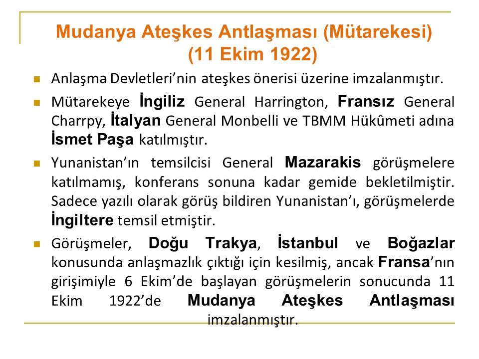 Mudanya Ateşkes Antlaşması (Mütarekesi) (11 Ekim 1922)
