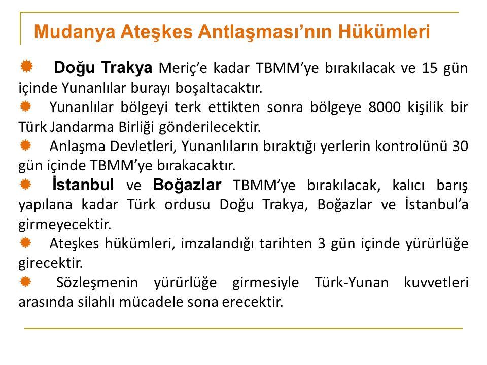 Mudanya Ateşkes Antlaşması'nın Hükümleri