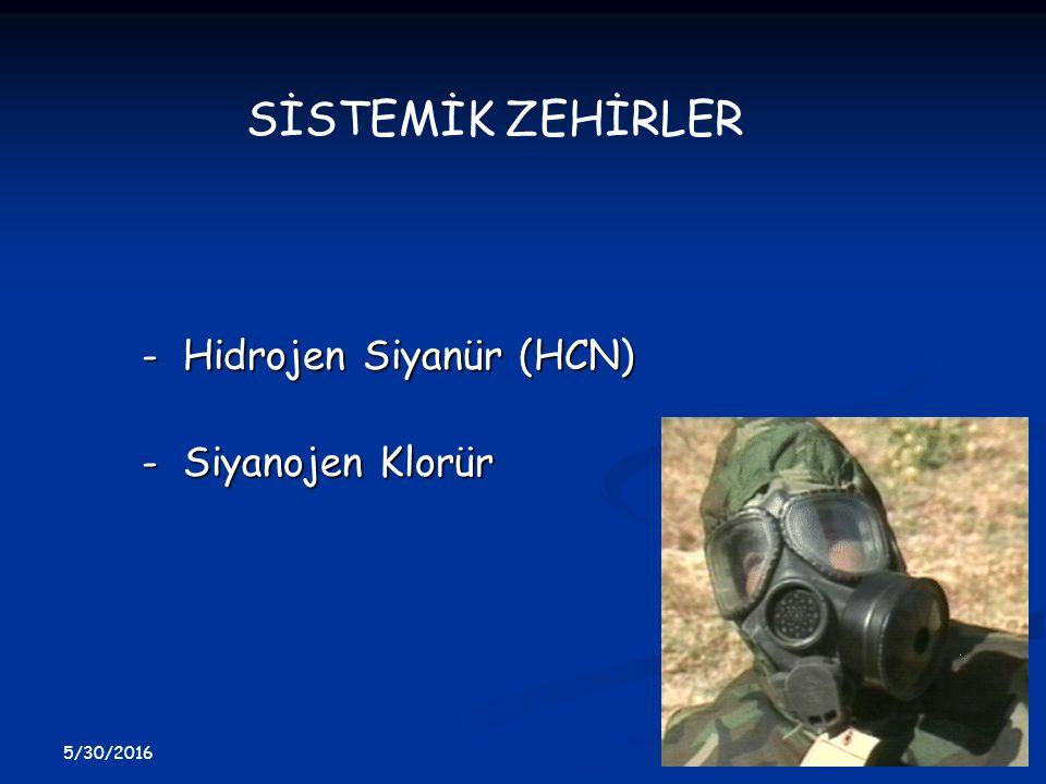 - Hidrojen Siyanür (HCN) - Siyanojen Klorür