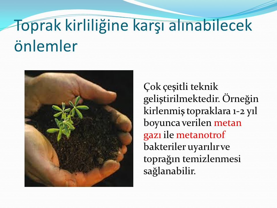 Toprak kirliliğine karşı alınabilecek önlemler