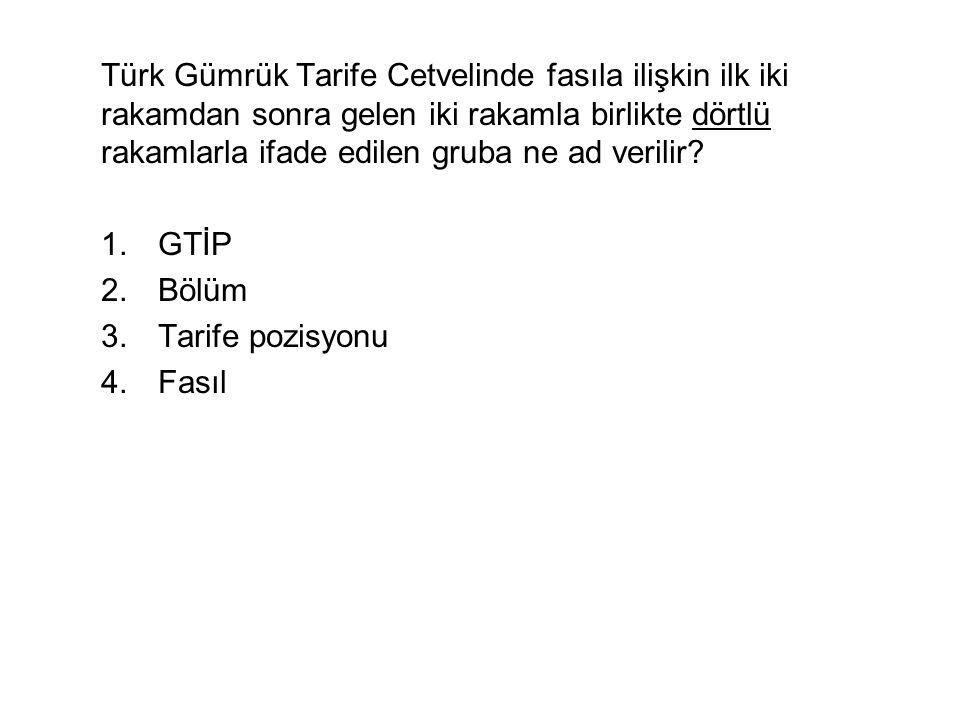 Türk Gümrük Tarife Cetvelinde fasıla ilişkin ilk iki rakamdan sonra gelen iki rakamla birlikte dörtlü rakamlarla ifade edilen gruba ne ad verilir