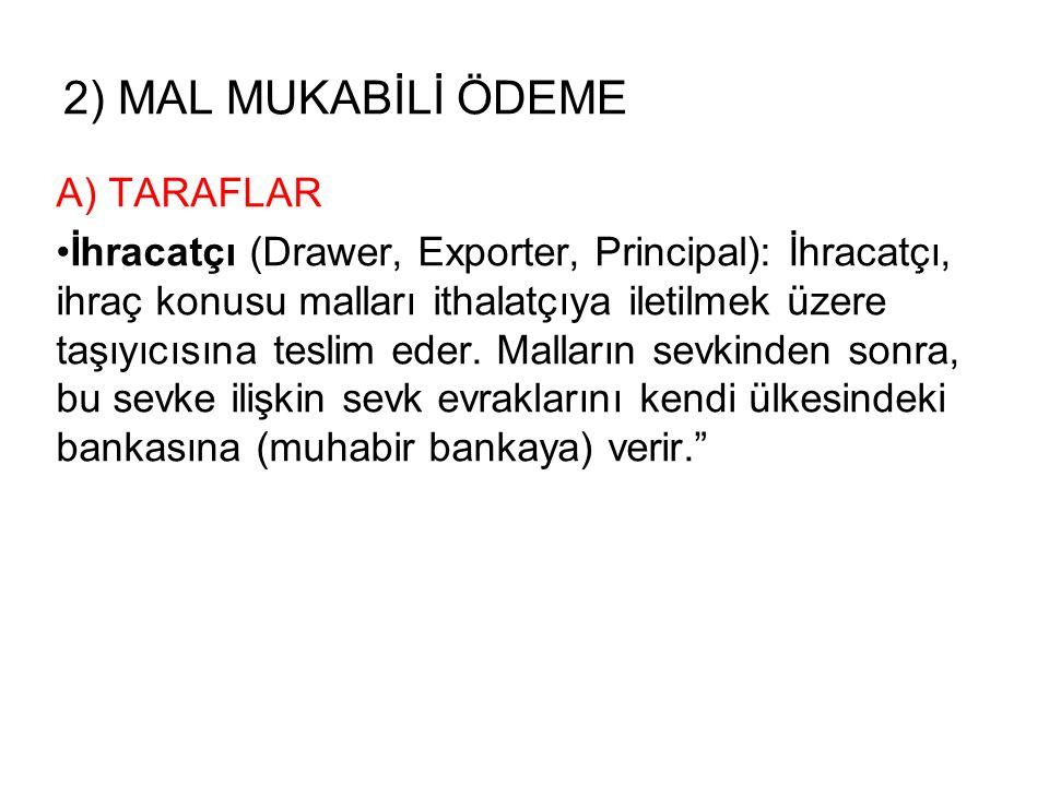 2) MAL MUKABİLİ ÖDEME A) TARAFLAR