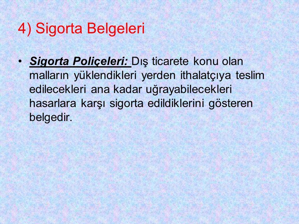 4) Sigorta Belgeleri