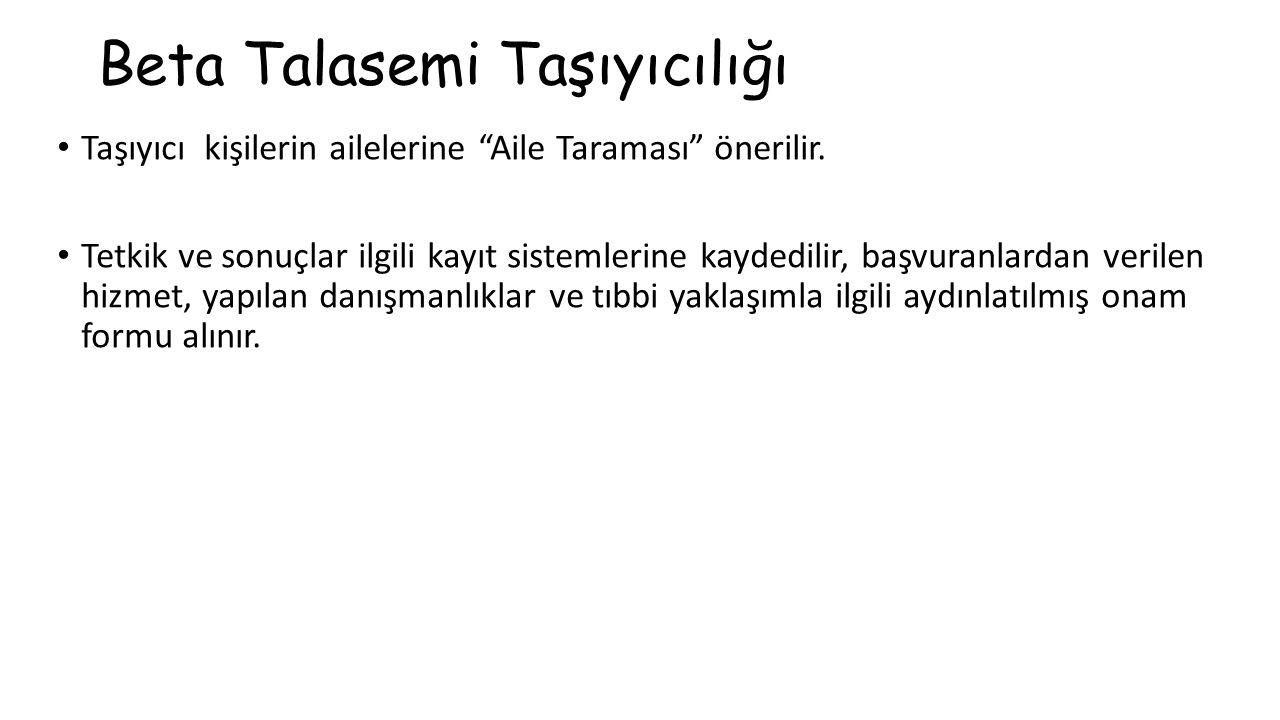 Beta Talasemi Taşıyıcılığı