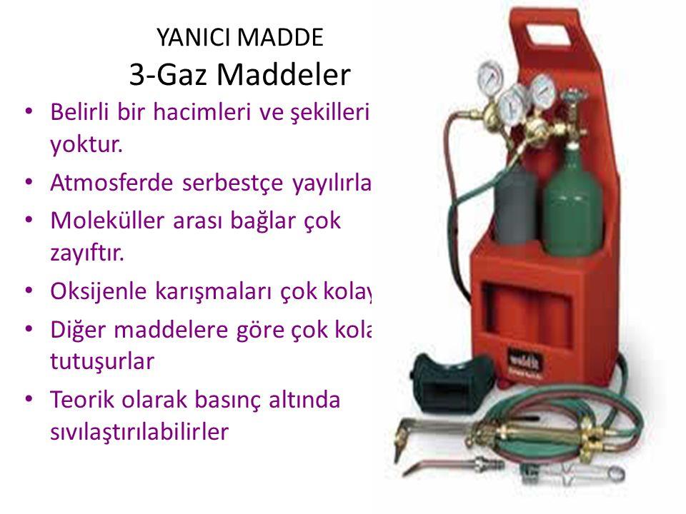 YANICI MADDE 3-Gaz Maddeler