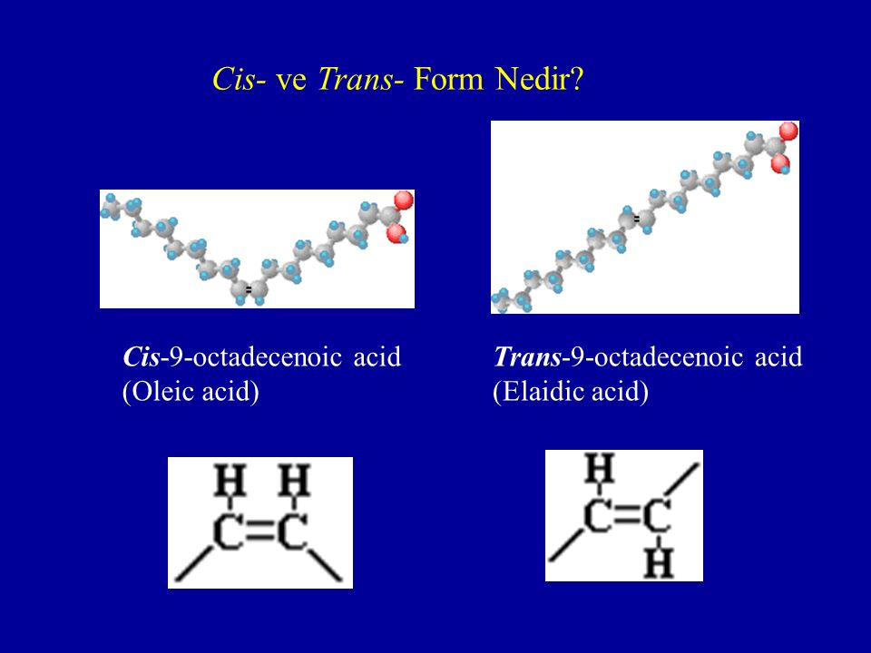 Cis- ve Trans- Form Nedir