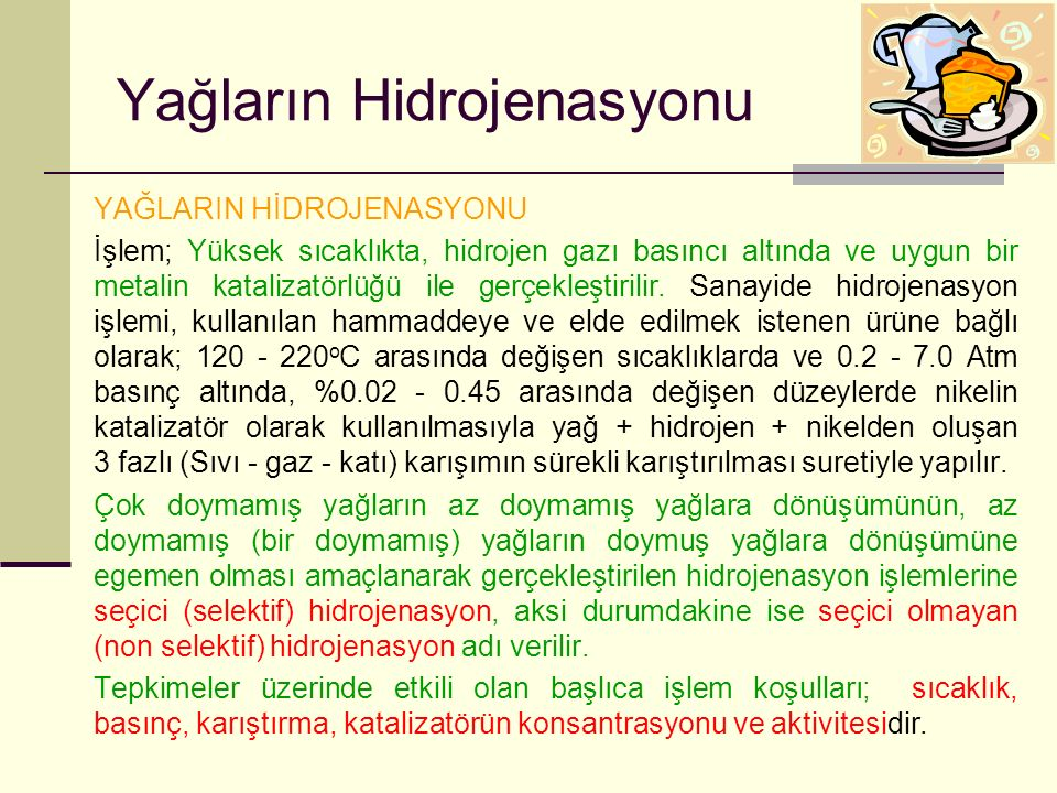 Yağların Hidrojenasyonu