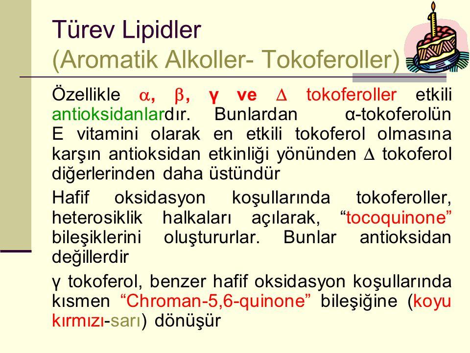 Türev Lipidler (Aromatik Alkoller- Tokoferoller)