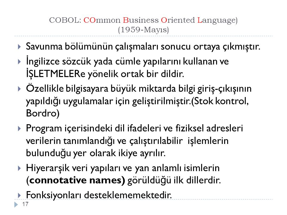 COBOL: COmmon Business Oriented Language) (1959-Mayıs)