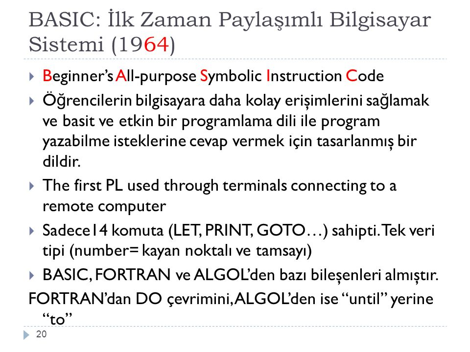 BASIC: İlk Zaman Paylaşımlı Bilgisayar Sistemi (1964)