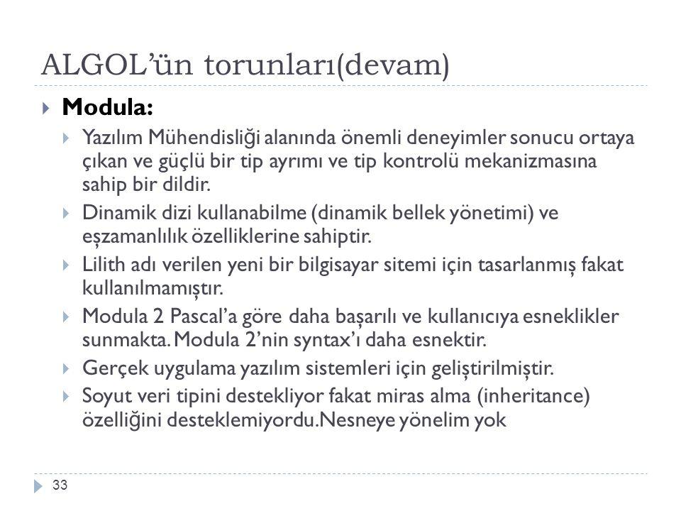 ALGOL'ün torunları(devam)
