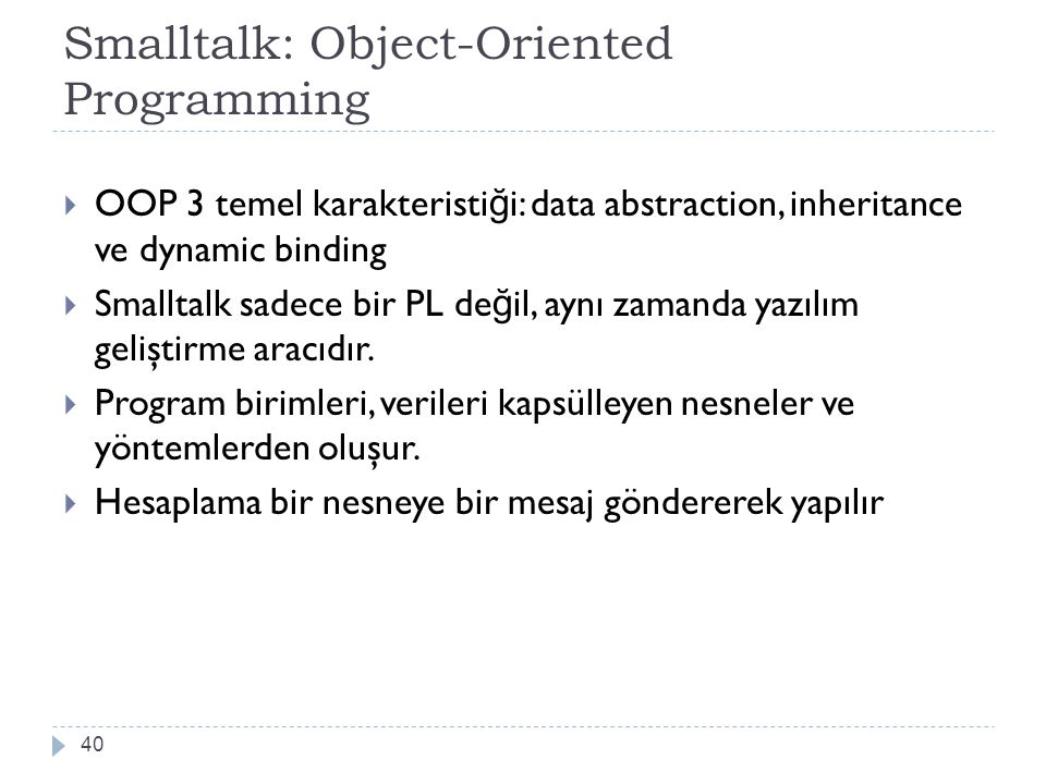 Smalltalk: Object-Oriented Programming
