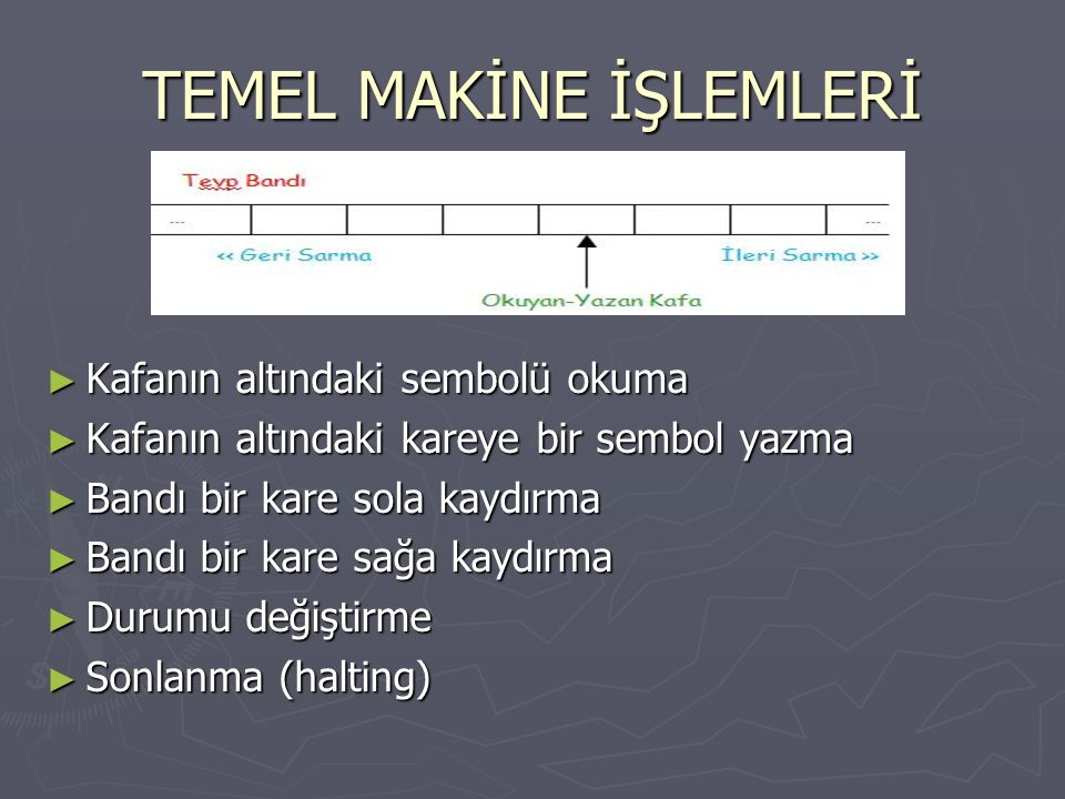 TEMEL MAKİNE İŞLEMLERİ
