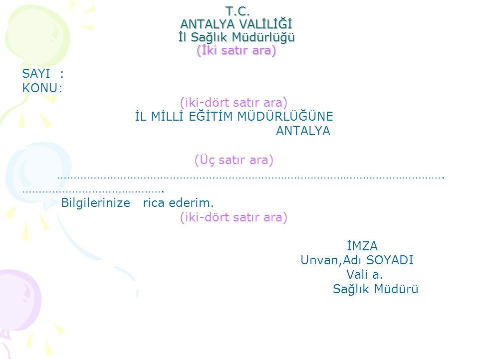 T.C. ANTALYA VALİLİĞİ İl Sağlık Müdürlüğü (İki satır ara)