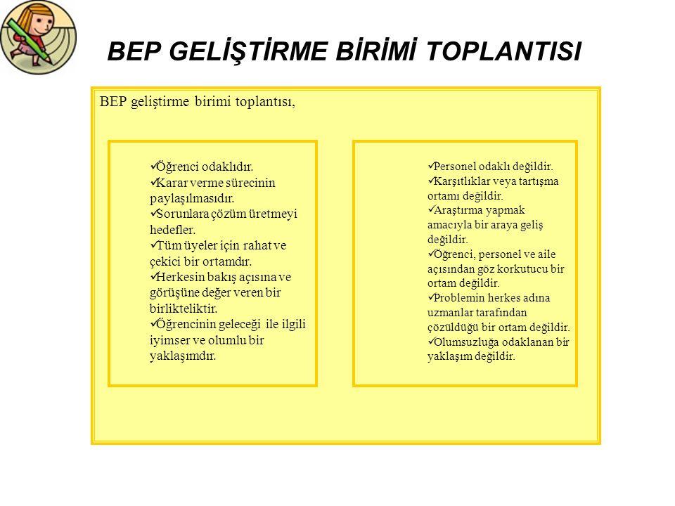 BEP GELİŞTİRME BİRİMİ TOPLANTISI