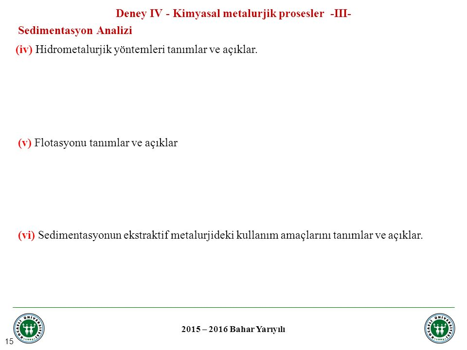 Deney IV - Kimyasal metalurjik prosesler -III-