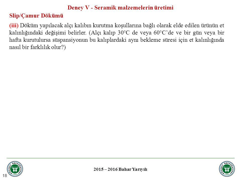 Deney V - Seramik malzemelerin üretimi