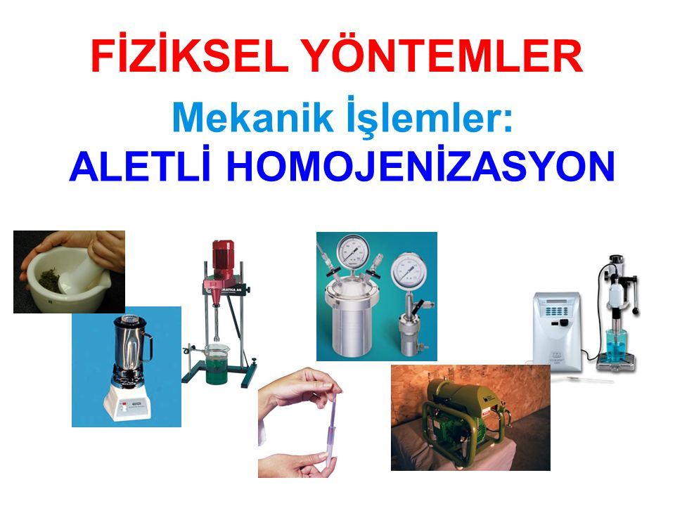 ALETLİ HOMOJENİZASYON