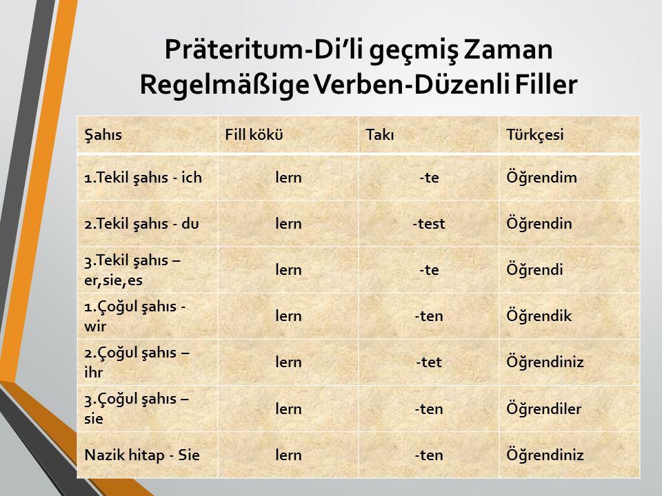 Präteritum-Di'li geçmiş Zaman Regelmäßige Verben-Düzenli Filler