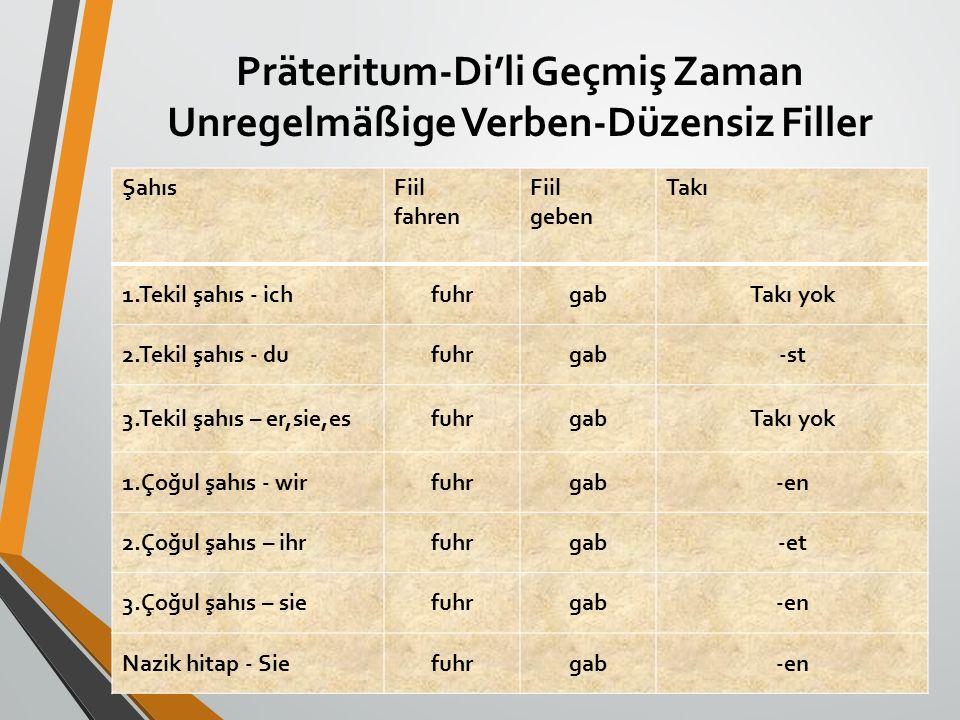 Präteritum-Di'li Geçmiş Zaman Unregelmäßige Verben-Düzensiz Filler