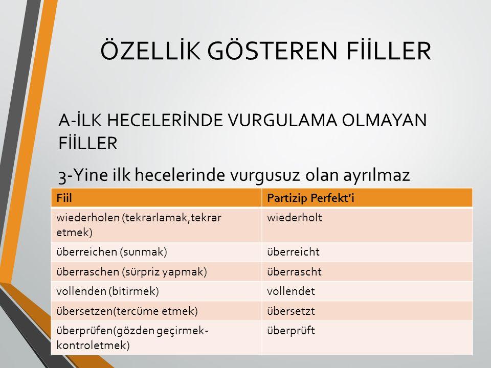 ÖZELLİK GÖSTEREN FİİLLER