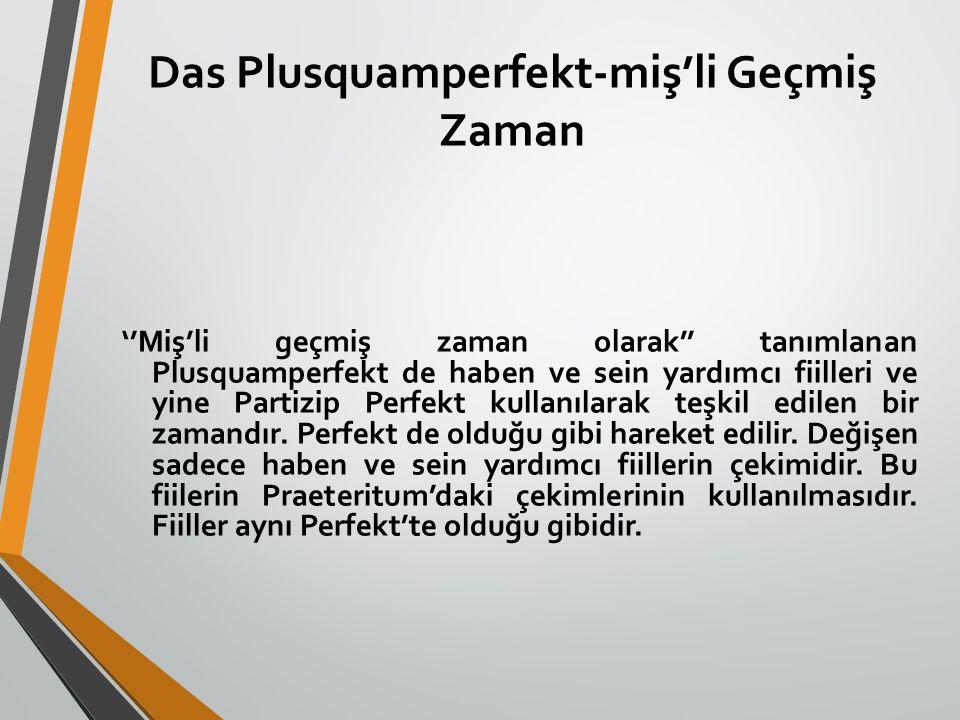 Das Plusquamperfekt-miş'li Geçmiş Zaman