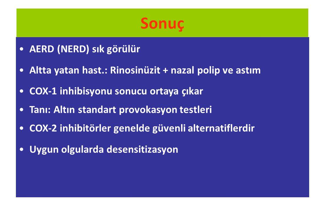 Sonuç AERD (NERD) sık görülür