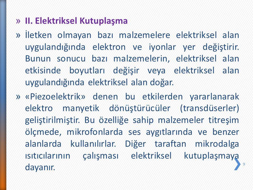 II. Elektriksel Kutuplaşma