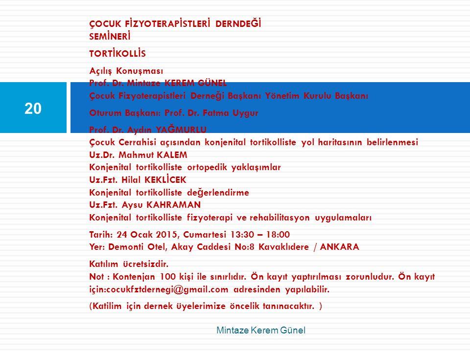 ÇOCUK FİZYOTERAPİSTLERİ DERNDEĞİ SEMİNERİ TORTİKOLLİS