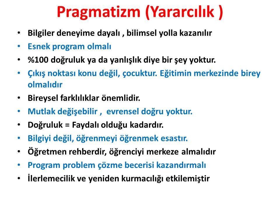 Pragmatizm (Yararcılık )