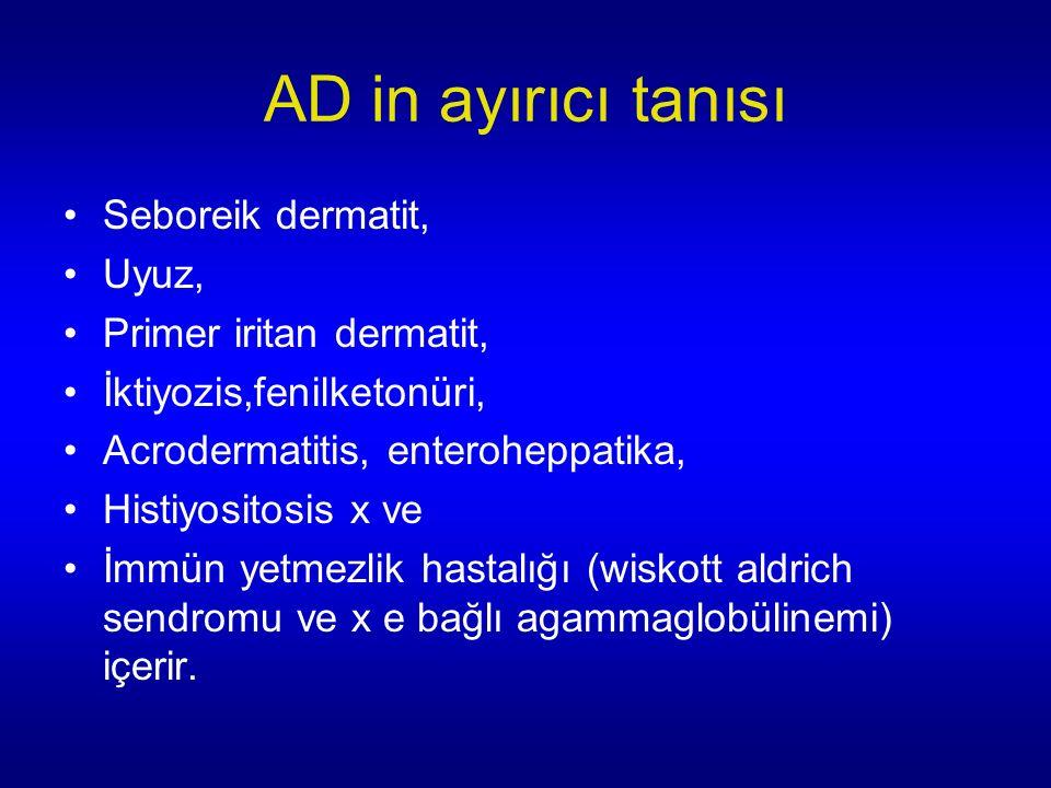 AD in ayırıcı tanısı Seboreik dermatit, Uyuz, Primer iritan dermatit,