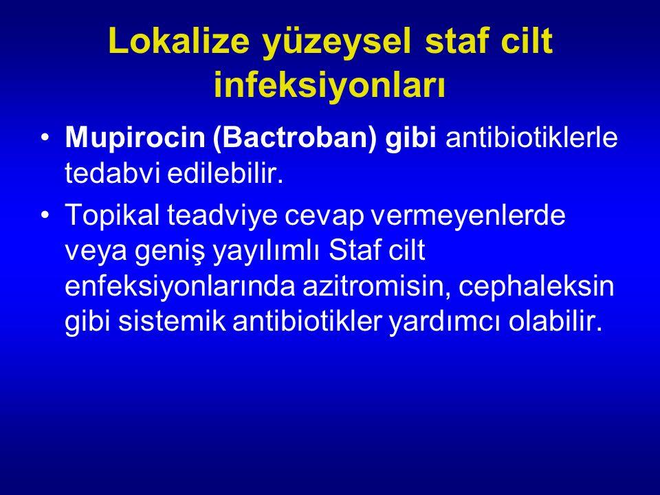 Lokalize yüzeysel staf cilt infeksiyonları