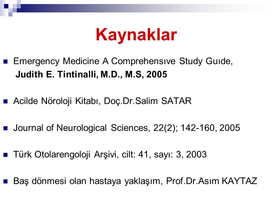 Kaynaklar Emergency Medicine A Comprehensıve Study Guıde,
