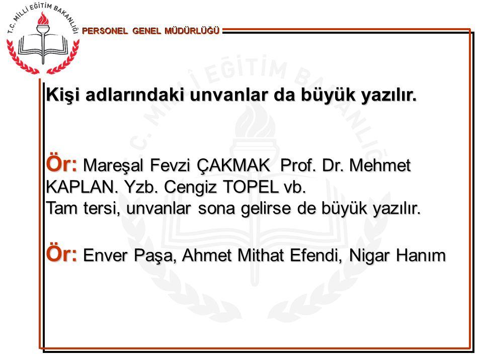 Ör: Enver Paşa, Ahmet Mithat Efendi, Nigar Hanım