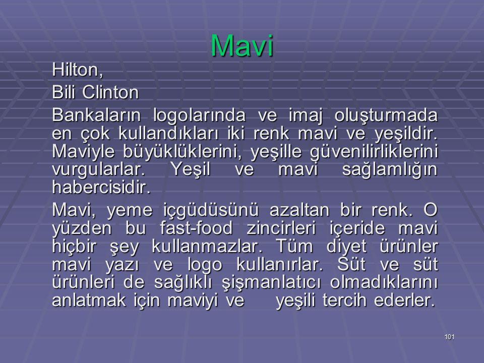 Mavi Hilton, Bili Clinton.