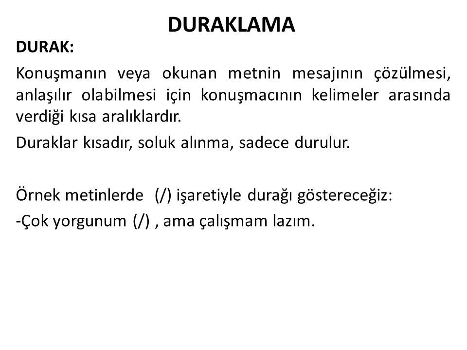 DURAKLAMA DURAK: