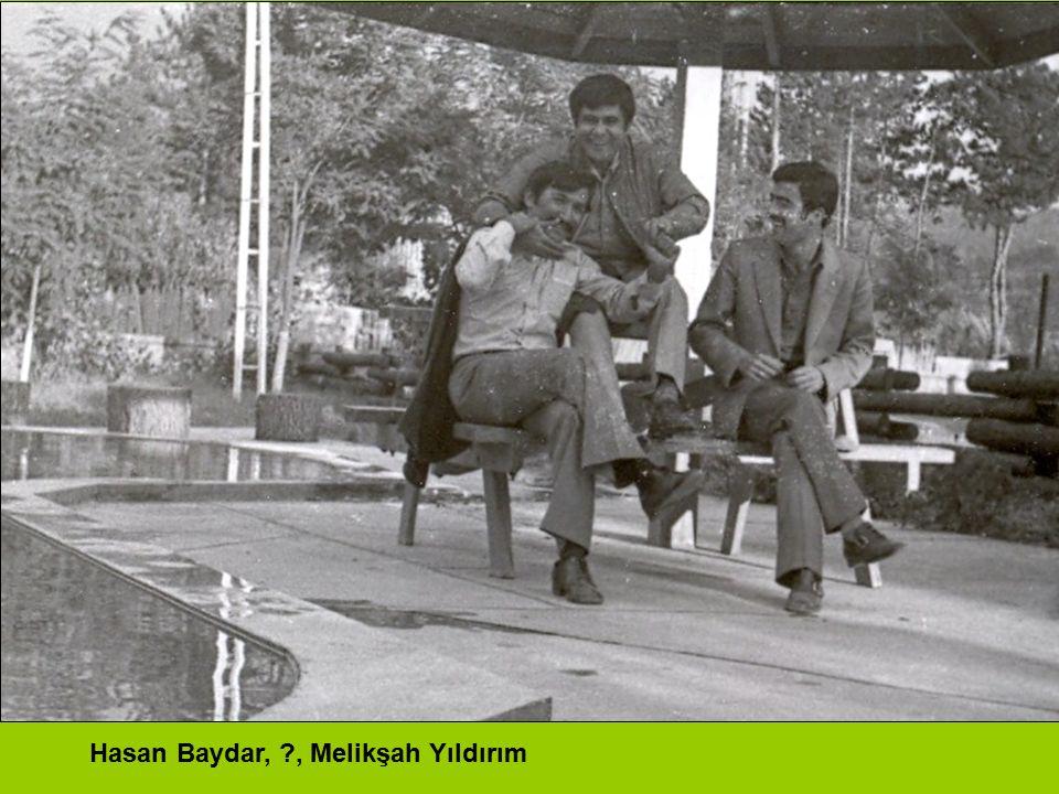 Hasan Baydar, , Melikşah Yıldırım