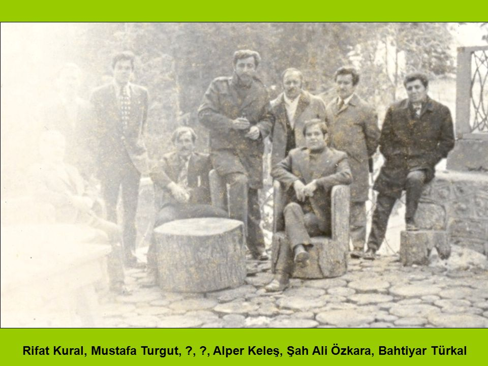 Rifat Kural, Mustafa Turgut,. ,