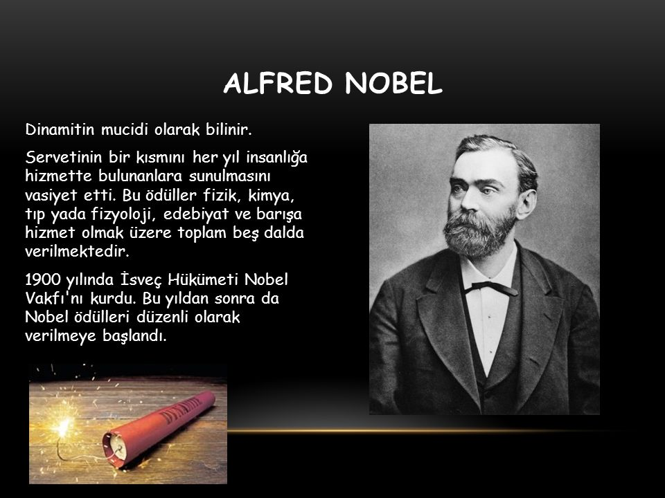 alfred nobel Alfred bernhard nobel was born october 21, 1833 in stockholm sweden nobel, who invented dynamite, endowed a $9 million fund in his will the interest on this endowment was to be used as awards for people whose work most benefited humanity.