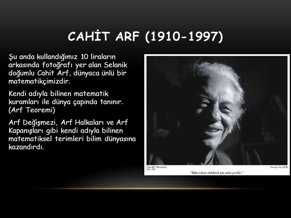 CAHİT ARF (1910-1997)