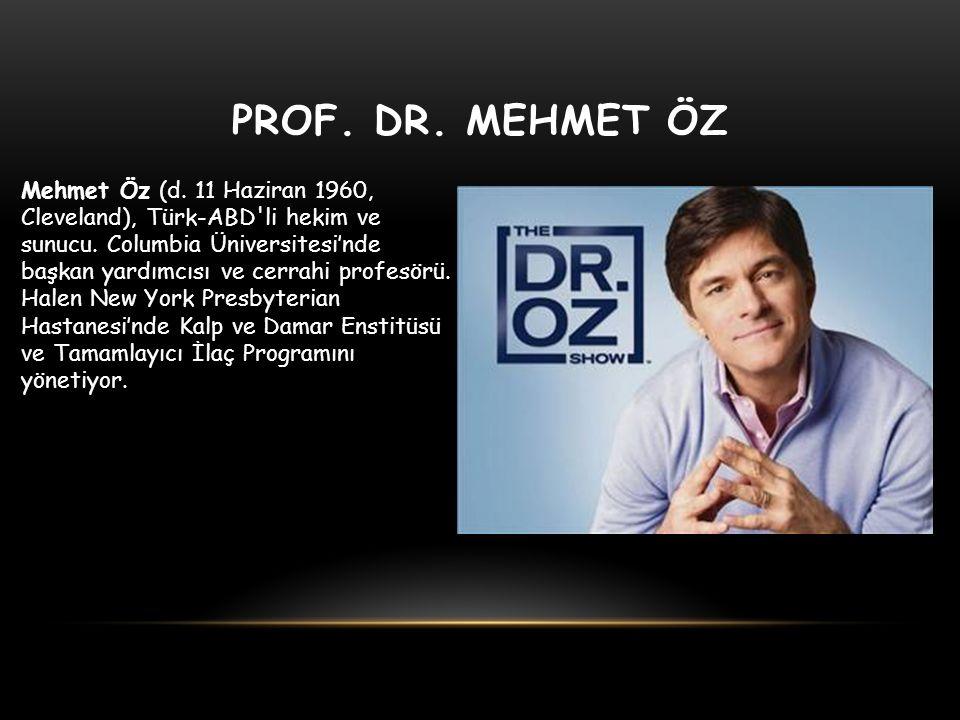 PROF. DR. MEHMET ÖZ