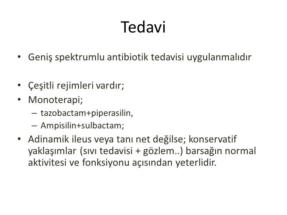 Tedavi Geniş spektrumlu antibiotik tedavisi uygulanmalıdır